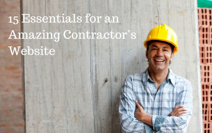 15 Essentials for an Amazing Contractor's Website