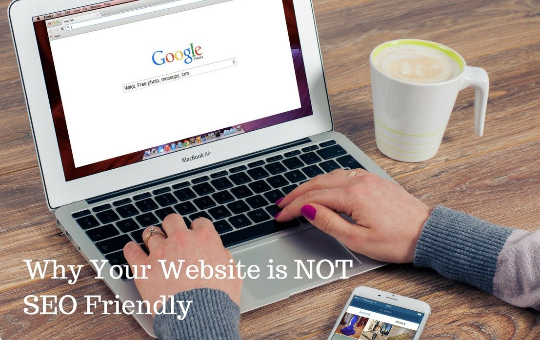 13 Reasons Why Your Website is NOT SEO Friendly